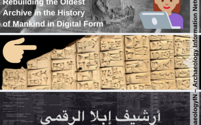 Rebuilding the Oldest Archive in the History of Mankind in Digital Form